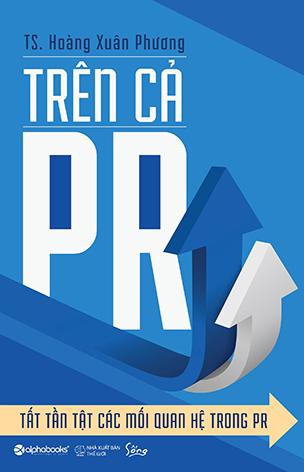 Trên cả PR-Tất tần tật các mối quan hệ trong PR