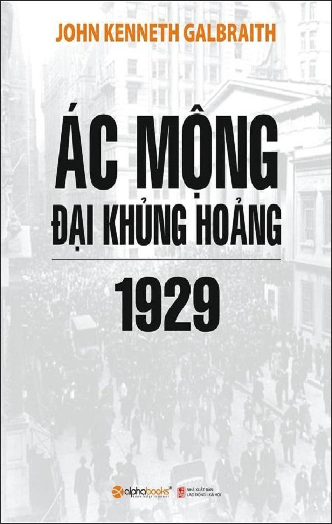 Đại khủng hoảng 1929 - Ác mộng đại khủng hoảng 1929