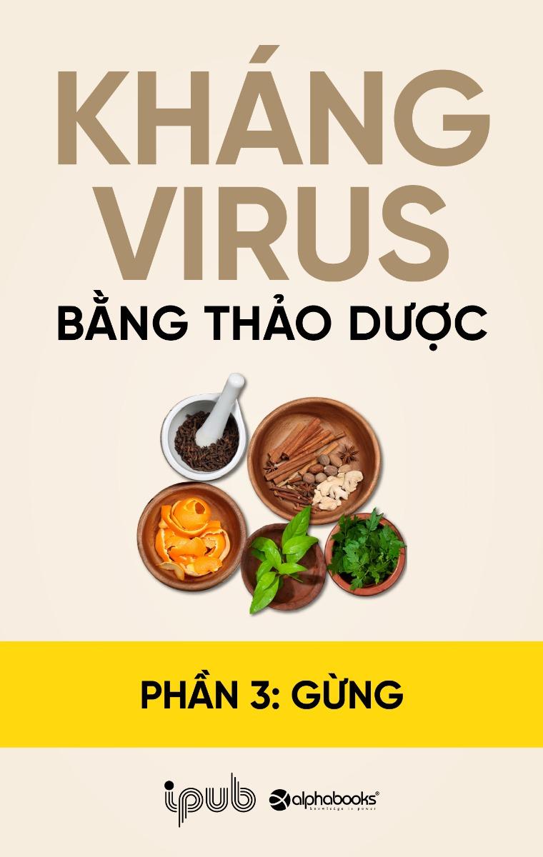 Kháng virus bằng thảo dược - Phần 3: Gừng