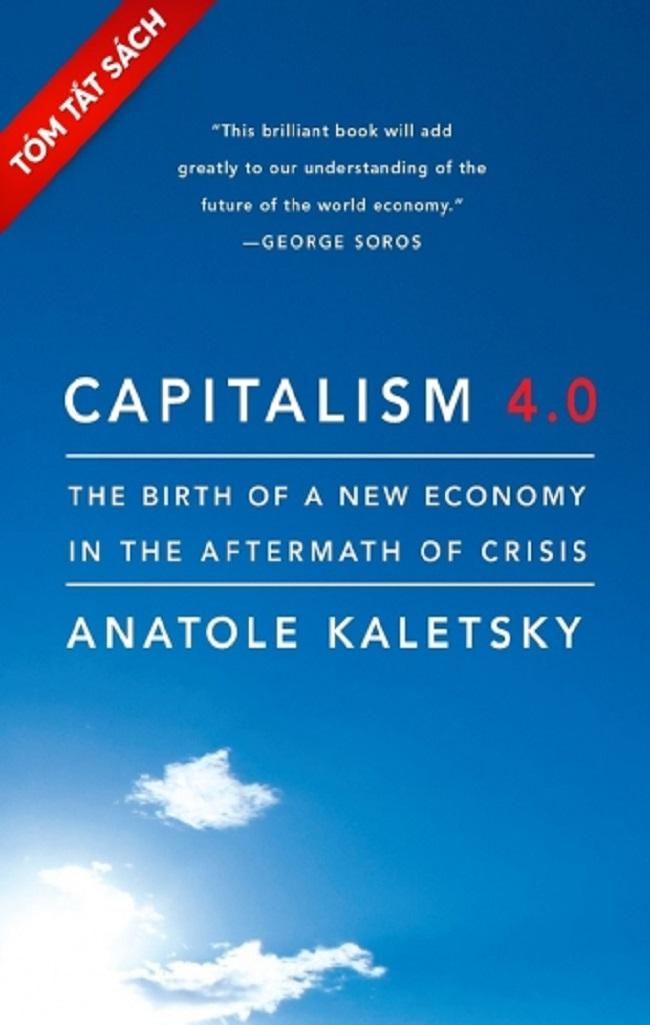 Chủ nghĩa tư bản 4.0 (Tóm tắt sách)