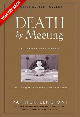 Chết vì hội họp (Tóm tắt sách)
