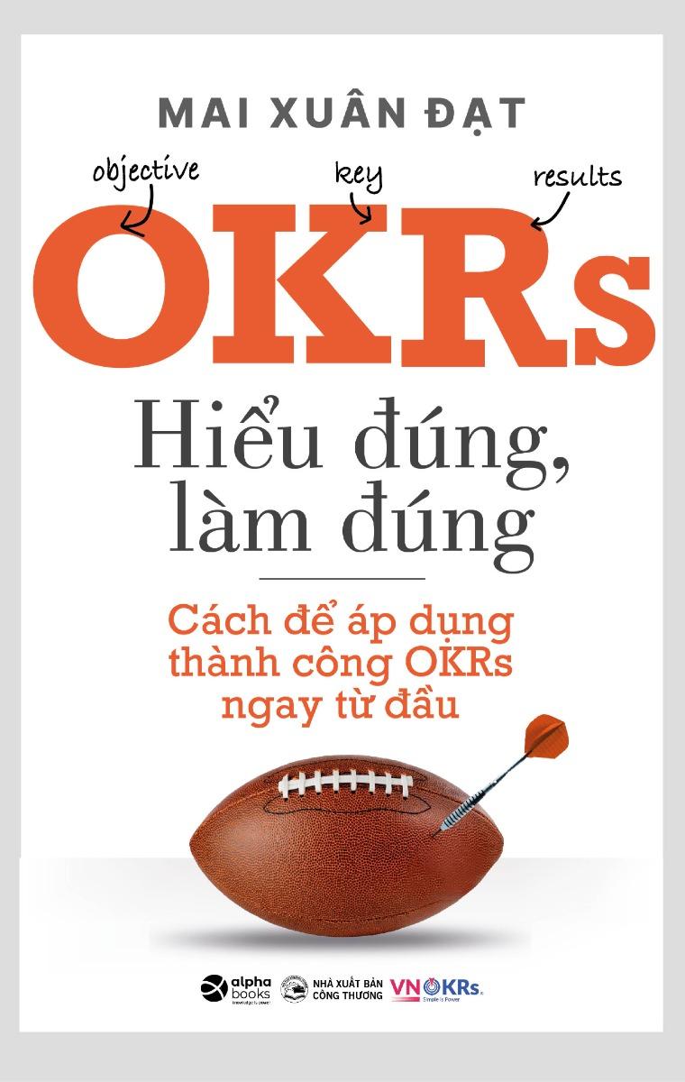 OKRs, Hiểu đúng, làm đúng